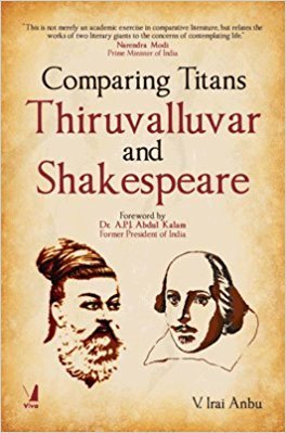 Comparing Titans: Thiruvalluvar and Shakespeare