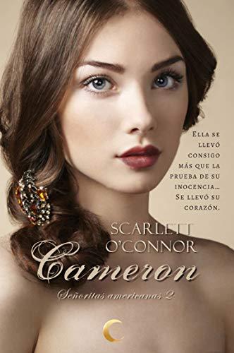 Cameron (Señoritas americanas 2) de Scarlett O'Connor