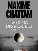 Le Coma des mortels par [Chattam, Maxime]