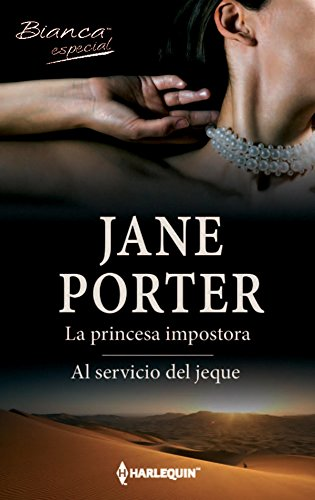 La princesa impostora – Al servicio del jeque de Jane Porter