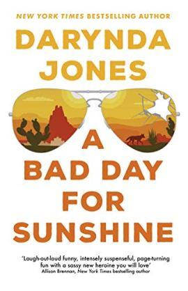 A Bad Day for Sunshine (Sunshine Vicram) by [Jones, Darynda]