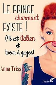 Le prince charmant existe ! par Triss