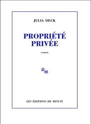 Propriété privée (ROMANS) par [Deck, Julia]