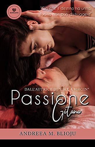 Passione gitana (Darklove)
