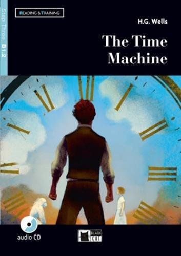 The time machine. Livello B1.2. Con espansione online. Con CD-Audio