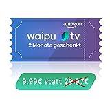 waipu.tv - Gutscheincode | TV-App für Fire TV und Smartphone | 3 Monate kostenlos testen