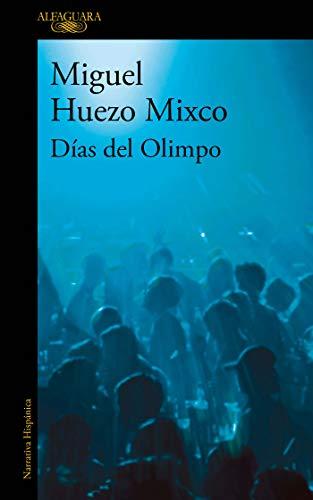 Días del Olimpo de Miguel Huezo Mixco