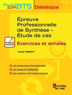 Epreuve professionnelle de synthèse - Etude de cas : Exercices et annales 22