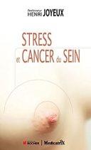 Stress et Cancer du Sein, le stress