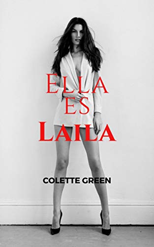 ELLA ES LAILA de Colette Green