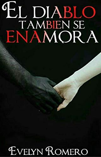 El diablo también se enamora de Evelyn Romero
