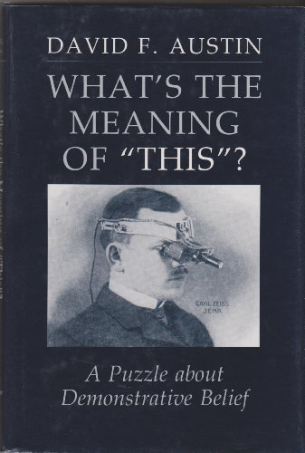 What's the Meaning of 'This'?: A Puzzle About Demonstrative Belief