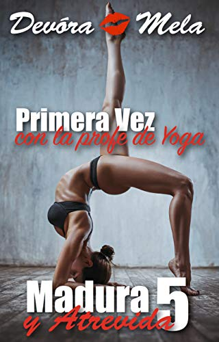 Primera vez con la profe de yoga de Devora Mela