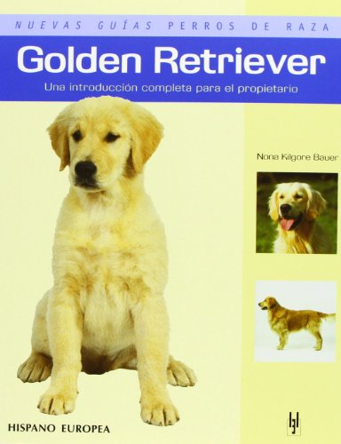 Golden Retriever (Nuevas guías perros de raza)