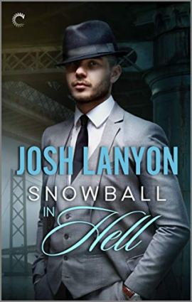 Snowball In Hell: An M/M Historical Mystery by [Lanyon, Josh]