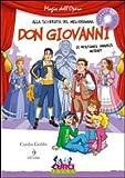 Don Giovanni di Wolfgang Amadeus Mozart. Con CD Audio