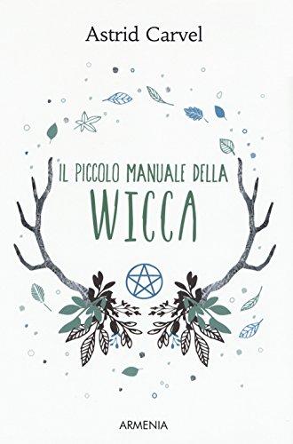 Il piccolo manuale della Wicca