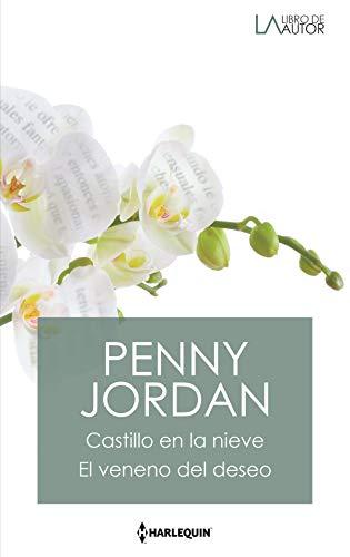 Castillo en la nieve y El veneno del deseo de Penny Jordan