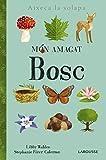 Món amagat. Bosc (Larousse - Infantil / Juvenil - Catalán - A Partir De 3 Años)