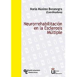 Neurorrehabilitación en la esclerosis múltiple (Universidad Rey Juan Carlos)