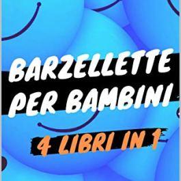 Barzellette per bambini – 4 Libri in 1: Libro di barzellette, colmi, giochi di parole, sciogli