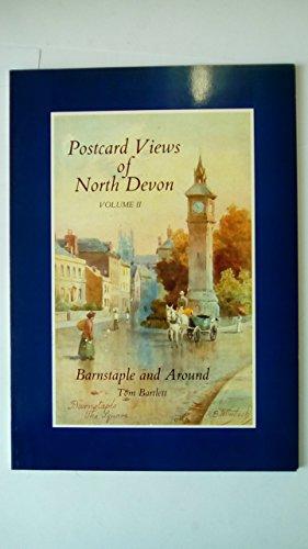 Postcard Views of North Devon: Barnstaple and Around v. 2