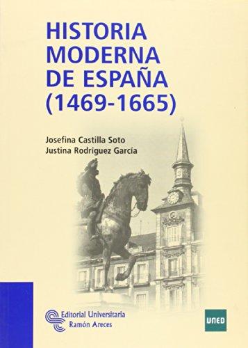 Historia Moderna de España (1469 - 1665) (Manuales)