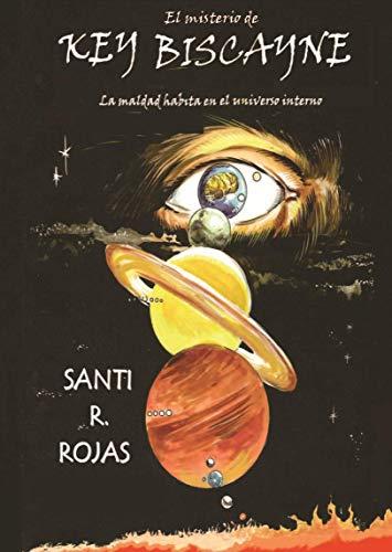 El misterio de Key Biscayne de Santi Rojas