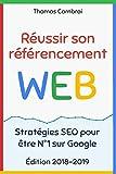 Réussir son référencement Web : Stratégies SEO pour être N°1 sur Google