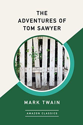 The Adventures of Tom Sawyer (AmazonClassics Edition) 4