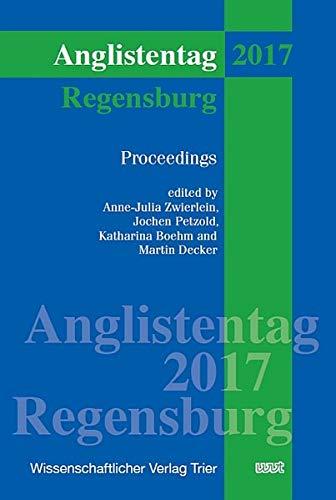 Anglistentag Regensburg (2017): Proceedings (XXXIX)