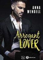 Arrogant Lover par [Wendell, Anna]