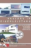 Hausbau in Eigenleistung - Tipps und Erfahrungen von Bauherren an Bauherren und alle die es werden...
