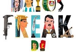 Datos Freak de la historia: Más de 480 curiosidades referenciadas leer libros online gratis en español pdf
