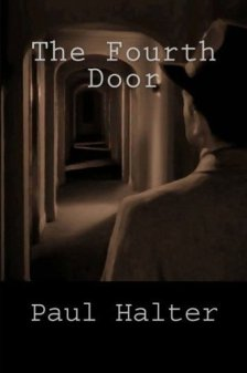 The Fourth Door (Locked Room International) by [Halter, Paul]