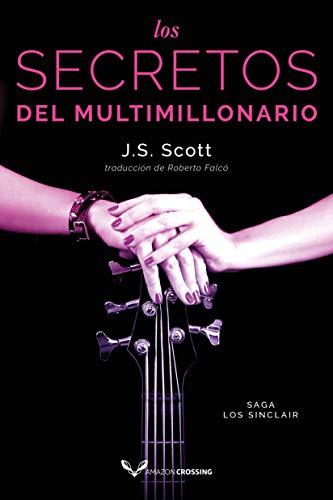 Leer Gratis Los secretos del multimillonario (Saga Los Sinclair nº 6) – J. S. Scott