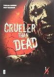 Crueler than dead: 1