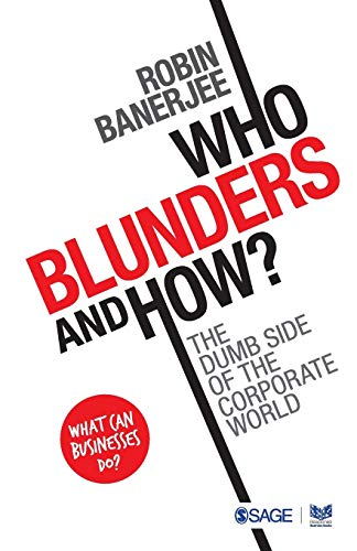 Who Blunders and How: The Dumb Side of the Corporate World