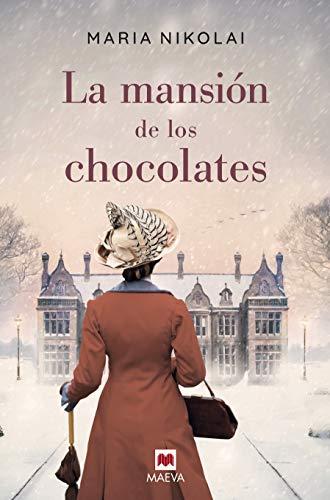La mansión de los chocolates de Maria Nikolai