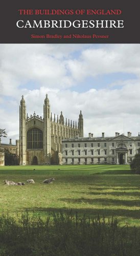 Cambridgeshire (Pevsner Architectural Guides: Buildings of England)
