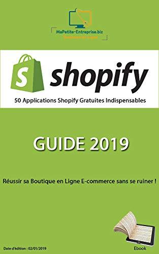 50 Applications Shopify Gratuites Indispensables - GUIDE 2019