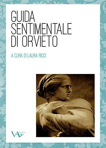 Guida sentimentale di Orvieto