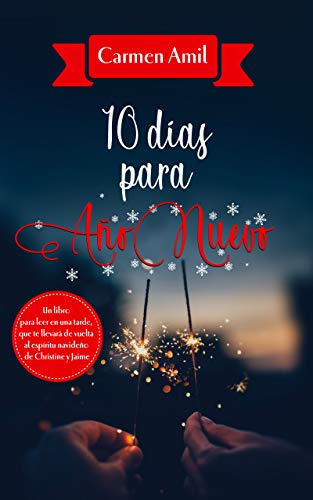 10 días para Año Nuevo de Carmen Amil