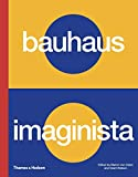 Bauhaus Imaginista: A School in the World