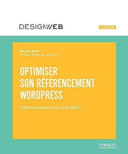 Optimiser son référencement WordPress: Référencement naturel (SEO)
