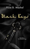 Black Keys (The Colorblind Trilogy Book 1) by [Mashal, Rose B.]