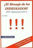 Mensaje De Los Indignados, El - 15-M Democracia Real Ya