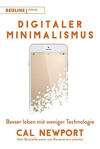 Digitaler Minimalismus: Besser leben mit weniger Technologie