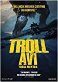 Troll Hunter - Troll Avi