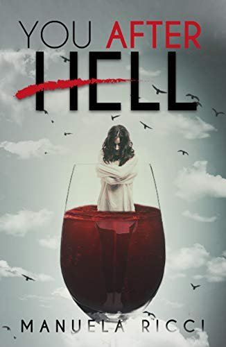 You After Hell : Romance Young Adult